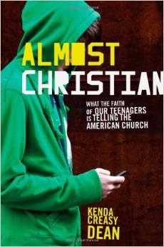 Almost Christian | Kenda Creasy Dean
